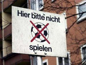 Hier bitte nicht spielen